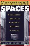 Marginal Spaces : Comparative Urban and Community Research, , 1560008121