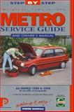 Metro : Service Guide and Owner's Manual, All Models 1980 to 1990, Chilton Automotive Editorial Staff and Porter, Lindsay, 1899238123