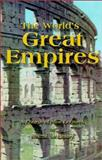 The World's Great Empires : A Course of Nine Lectures, McKinstry, M., 0962068128