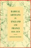 Radical Artisans in England and France, 1830-1870, Prothero, Iorwerth, 0521028124