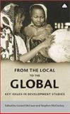 From the Local to the Global : Key Issues in Development Studies, Gerard McCann, Stephen McCloskey, 0745318126