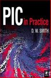 PIC in Practice, Smith, David W., 0750648120