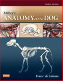Miller's Anatomy of the Dog, Evans, Howard E. and de Lahunta, Alexander, 1437708129