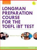 Longman Preparation Course for the Toefl® Ibt Test, Phillips, Deborah, 0133248127