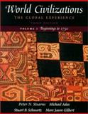 World Civilizations : The Global Experience to 1750, Stearns, Peter N., 0321038126