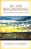 In the Beginning, Donald Schmidt, 0595448127