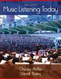 Music Listening Today (with Digital Music Download Printed Access Card for the 4 CD Set), Hoffer, Charles and Bailey, Darrell, 1285858123