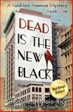 Dead Is the New Black, Christine DeMaio-Rice, 1466338121