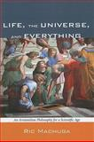 Life, the Universe, and Everything, Ric Machuga, 1608998126