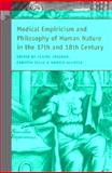 Medical Empiricism and Philosophy of Human Nature in the 17th and 18th Century, , 900426812X