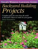 Backyard Building Projects, David Tenenbaum, 0395838126