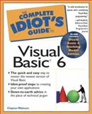 Complete Idiot's Guide to Visual Basic 6, Clayton Walnum, 078971812X