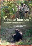 Primate Tourism : A Tool for Conservation?, , 1107018129