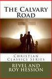 The Calvary Road, Revel and Roy Hession, 1490918124