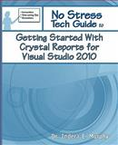 Getting Started with Crystal Reports for Visual Studio 2010, Indera Murphy, 1935208128