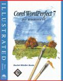 Corel WordPerfect 7 for Windows 95 : Illustrated Brief Edition, Bunin, Rachel B., 0760038139