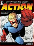 Draw Comic Book Action, Lee Garbett, 1440308136