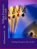 Telling Fortunes by Cards, Mohammed Ali, 1482368137