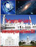 The Complete Idiot's Guide to Understanding Islam and Science 2014, Faisal Fahim, 149615813X