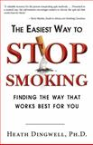 The Easiest Way to Stop Smoking, Heath Dingwell, 1596528133