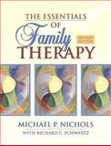 The Essentials of Family Therapy (With MyHelpingLab), Nichols, Michael P. and Schwartz, Richard C., 0205488137