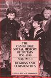 The Cambridge Social History of Britain, 1750-1950, F. M. L.: Editor Thompson, 0521438136