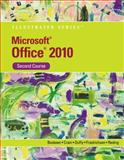 Microsoft Office 2010 Illustrated Second Course, Beskeen, David W. and Cram, Carol M., 0538748133