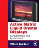 Active Matrix Liquid Crystal Displays 9780750678131