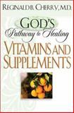 Vitamins and Supplements, Reginald B. Cherry, 0764228137