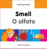 My Bilingual Book-Smell (English-Portuguese), Milet Publishing, 1840598131