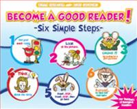 Become a Good Reader! : Six Simple Steps, Heidger, Terri and Stevens, Beth, 1934338133