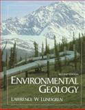 Environmental Geology, Lundgren, Lawrence, 0137928130
