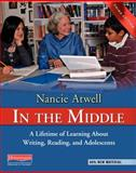 In the Middle, Third Edition, Atwell and Nancie Atwell, 0325028133