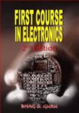 First Course in Electronics, Bhag S. Guru, 1934188131