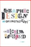 Graphic Design as Communication, Barnard, Malcolm, 0415278139
