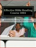 Effective Bible Reading, H. Colbert, 1497598133