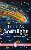 True As Moonlight, Merle Nudelman, 1550718134
