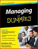 Managing for Dummies, Bob Nelson and Peter Economy, 0470618132