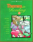 Themes in Reading : A Multicultural Collection, Fulghum, Robert and Mora, Pat, 0890618135