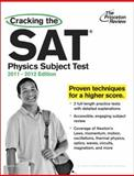 Cracking the SAT Physics Subject Test, 2011-2012 Edition, Princeton Review Staff, 0375428135