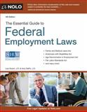 Essential Guide to Federal Employment Laws, J.D., Lisa Guerin and Attorney, Amy Delpo, 1413318134