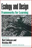 Ecology and Design : Frameworks for Learning, , 1559638133
