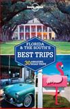 Florida and the South's Best Trips, Lonely Planet Staff, 1741798132