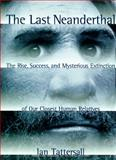 The Last Neanderthal 9780028608136
