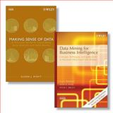 Data Mining for Business Intelligence : Concepts, Techniques, and Applications in Microsoft Office Excel(R) with XLMiner and Making Sense of Data, Shmueli, Galit and Bruce, Peter C., 0470388137