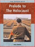 Prelude to the Holocaust, Jane Shuter, 1403408130