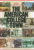 The American College Town, Gumprecht, Blake, 1558498133