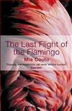 The Last Flight of the Flamingo, Mia Couto, 1852428139