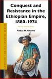 Conquest and Resistance in the Ethiopian Empire, 1880-1974 : The Case of the Arsi Oromo, Gnamo, Abbas H., 9004258132