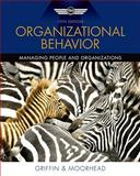 Organizational Behavior, Griffin, Ricky W. and Moorhead, Gregory, 0538478136